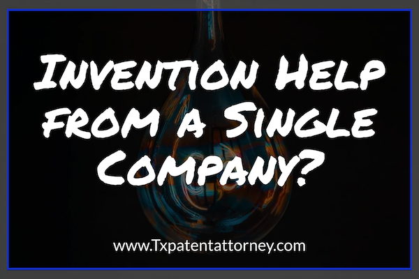 Invention Help from a Single Company…or Not?