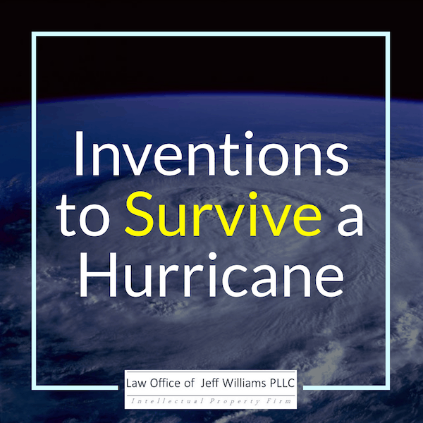 Inventions to Survive a Hurricane