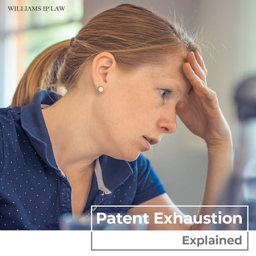 Patent Exhaustion explained