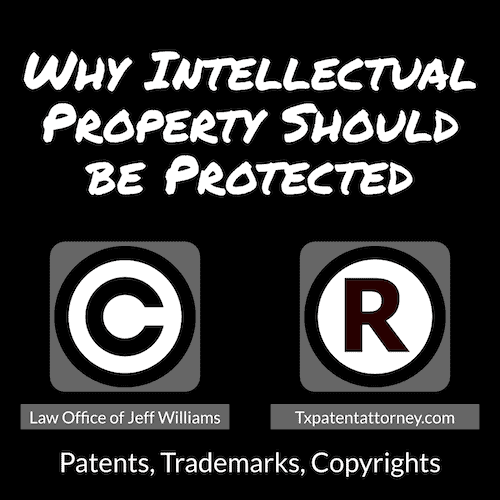 Why Intellectual Property Should be Protected