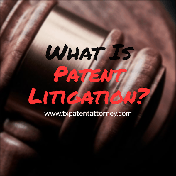what is patent litigation