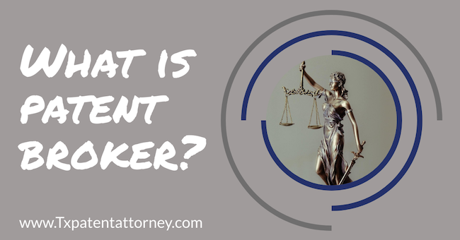 What is a patent broker?