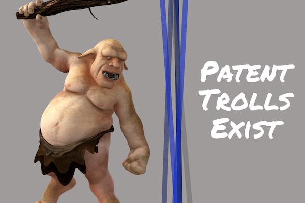 Patent Trolls Exist
